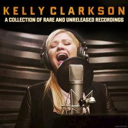 Angel - Kelly Clarkson | A Collection of Rare and Unreleased Recordings