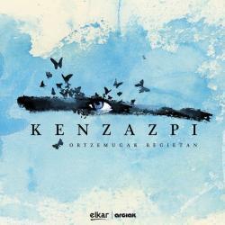 Utzi nazazu - Ken Zazpi | Ortzemugak Begietan