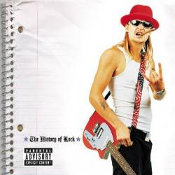 American Bad Ass - Kid Rock | The History of Rock
