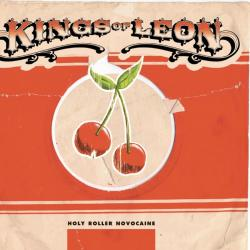 Molly's Chambers - Kings Of Leon | Holy Roller Novocaine