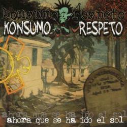 Mi funeral - Konsumo respeto | Ahora que se ha ido el sol