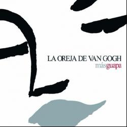 V.O.S - La Oreja De Van Gogh | Más guapa