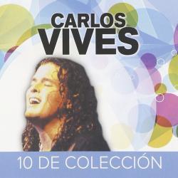 Aventurera - Carlos Vives | 10 De Colección