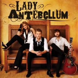 Love Don't Live Here - Lady Antebellum | Lady Antebellum