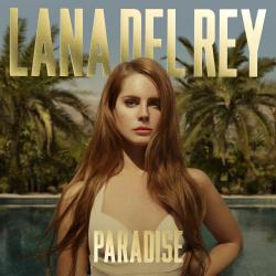 Burning Desire - Lana Del Rey | Paradise