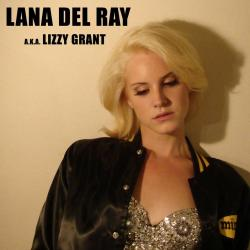 Lana Del Ray A.K.A. Lizzy Grant - For K Part 2