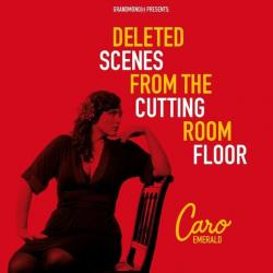 The Other Woman - Caro Emerald | Deleted Scenes From The Cutting Room Floor