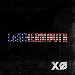 Your Friends Are Full of Shit - Leathermouth | XØ