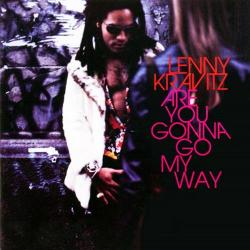 Black Girl - Lenny Kravitz | Are You Gonna Go My Way