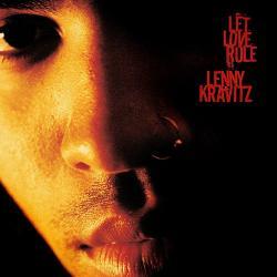 Flower Child - Lenny Kravitz | Let Love Rule