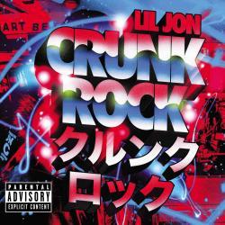 Throw It Up - Lil Jon   Crunk Rock