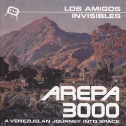 Caliente - Los Amigos Invisibles | Arepa 3000: A Venezuelan Journey Into Space
