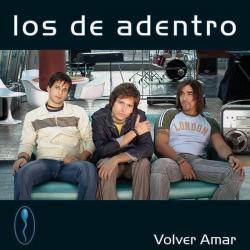 Eres mi sol - Los De Adentro | Volver Amar