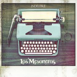 Ya No Estoy - Los Mesoneros | Indeleble