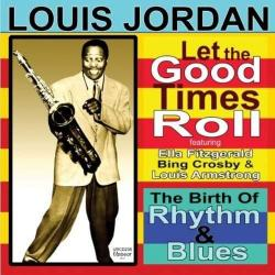 Is You Is Or Is You Aint My Baby - Louis Jordan | Let the Good Times Roll