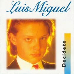 Soy Como Soy - Luis Miguel | Decídete