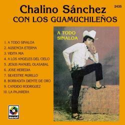 A todo Sinaloa - Chalino Sanchez | A Todo Sinaloa