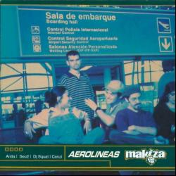 Disco 'Aerolineas Makiza' (1999) al que pertenece la canción 'La rosa de los vientos'