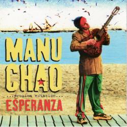 Bixo - Manu Chao | Próxima estación: Esperanza