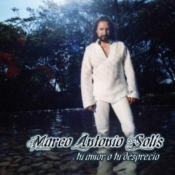 Ni alla donde te fuiste - Marco Antonio Solís | Tu amor o tu desprecio