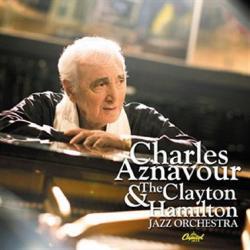 Disco 'Charles Aznavour & The Clayton-Hamilton Jazz Orchestra' (2009) al que pertenece la canción 'A ma fille'
