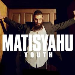 Time of your song - Matisyahu | Youth