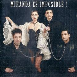 Mentía - Miranda! | Es Imposible!