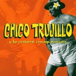 Disco 'Chico Trujillo y La Señora Imaginación' (2003) al que pertenece la canción 'La Piragua'
