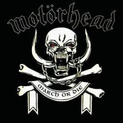 Too good to be true - Motorhead   March ör Die