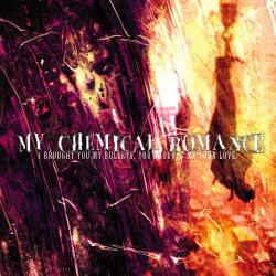 Our Lady Of Sorrows - My Chemical Romance | I Brought You My Bullets, You Brought Me Your Love