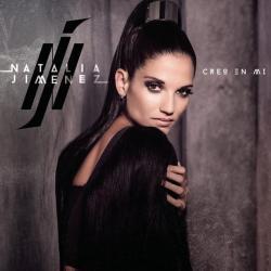 Tú No Me Quieres Más - Natalia Jiménez | Creo en mí