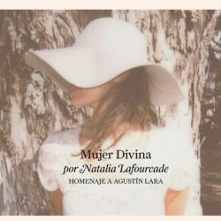 Mujer Divina: Homenaje a Agustín Lara - Farolito