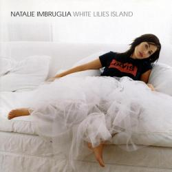 Wrong Impression - Natalie Imbruglia | White Lilies Island