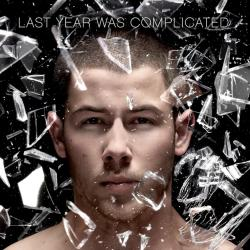 Last Year Was Complicated (Deluxe Edition) - That's What They All Say