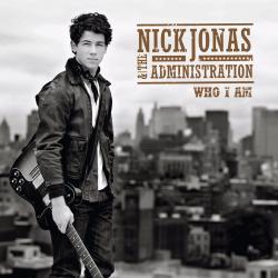 Who I Am - Nick Jonas | Who I Am