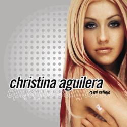 Mi Reflejo - Christina Aguilera | Mi Reflejo