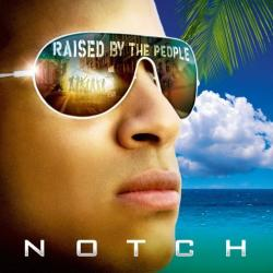 Que te pica - Notch | Raised by the People