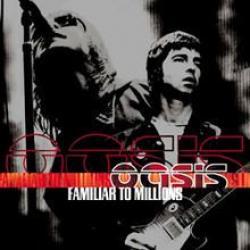 Familiar to Millions - Hey Hey, My My