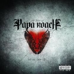 Disco 'To Be Loved... The Best of Papa Roach' (2010) al que pertenece la canción 'Hollywood Whore'