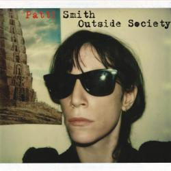 Because The Night - Patti Smith | Outside Society