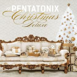 A Pentatonix Christmas (Deluxe Edition) - Deck The Halls