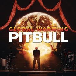 Disco 'Global Warming' (2012) al que pertenece la canción 'Don't Stop The Party'