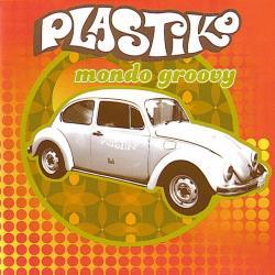 Baston - Plastiko   Mondo Groovy
