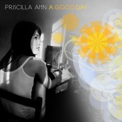 Dream - Priscilla Ahn | A Good Day