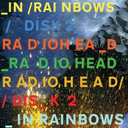 Bangers & mash - Radiohead | In Rainbows Disk 2