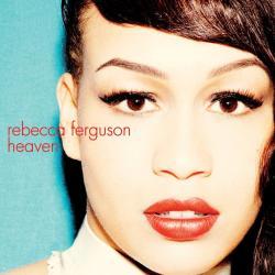 Glitter And Gold - Rebecca Ferguson | Heaven