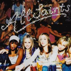 I Feel You - All Saints | Saints & Sinners