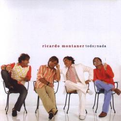 Todo - Ricardo Montaner | Todo y nada