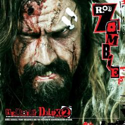 Death And Destiny Inside The Dream Factory - Rob Zombie | Hellbilly Deluxe 2: Noble Jackals, Penny Dreadfuls and the Systematic Dehumanization of Cool