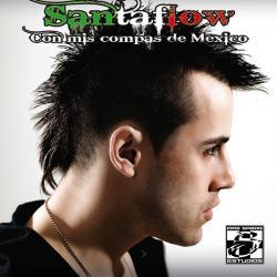 Óyeme, entiendeme - Santaflow | Con mis compas de México